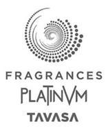 FRAGRANCES PLATINVM TAVASA
