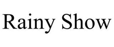 RAINY SHOW