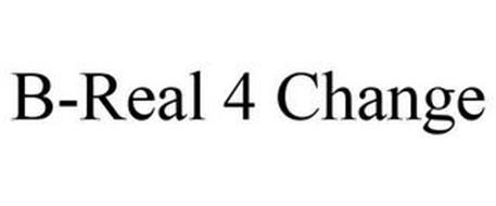 B-REAL 4 CHANGE