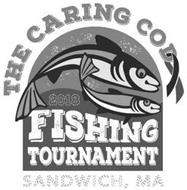 THE CARING COD FISHING TOURNAMENT