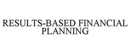 RESULTS-BASED FINANCIAL PLANNING