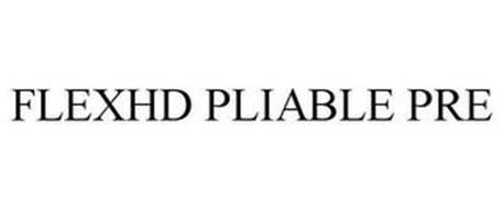 FLEXHD PLIABLE PRE