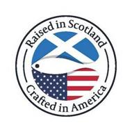 RAISED IN SCOTLAND CRAFTED IN AMERICA