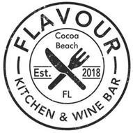 FLAVOUR KITCHEN & WINE BAR COCOA BEACH FL EST. 2018