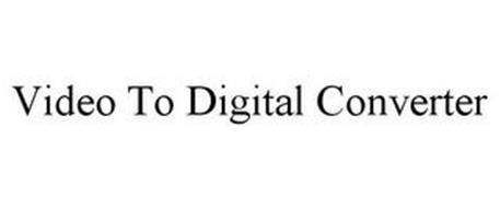 VIDEO TO DIGITAL CONVERTER