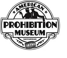 AMERICAN PROHIBITION MUSEUM SAVANNAH
