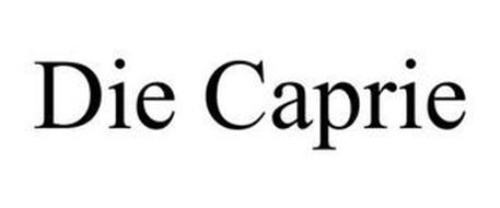 DIE CAPRIE