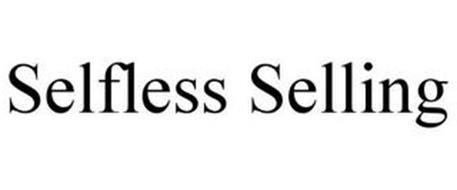 SELFLESS SELLING
