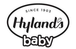 SINCE 1903 HYLAND'S BABY