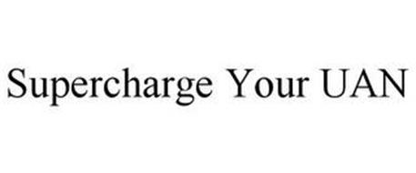 SUPERCHARGE YOUR UAN