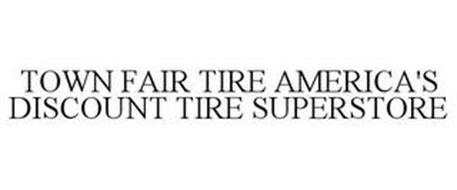 TOWN FAIR TIRE AMERICA'S DISCOUNT TIRE SUPERSTORE