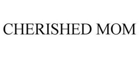 CHERISHED MOM