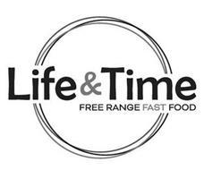 LIFE & TIME FREE RANGE FAST FOOD