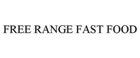 FREE RANGE FAST FOOD