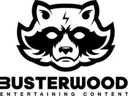 BUSTERWOOD ENTERTAINING CONTENT