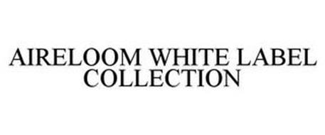 AIRELOOM WHITE LABEL COLLECTION