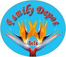 FAMILY DEPOT BOYA