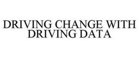 DRIVING CHANGE WITH DRIVING DATA