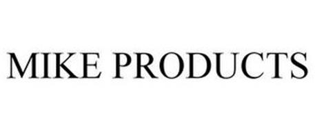 MIKE PRODUCTS