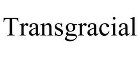 TRANSGRACIAL
