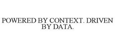 POWERED BY CONTEXT. DRIVEN BY DATA.