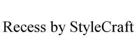 RECESS BY STYLECRAFT