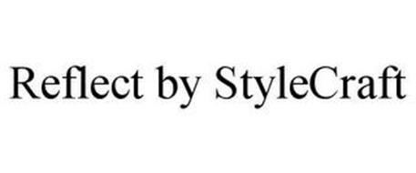 REFLECT BY STYLECRAFT
