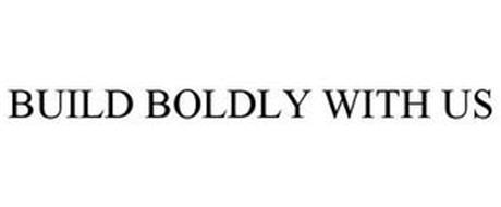 BUILD BOLDLY WITH US