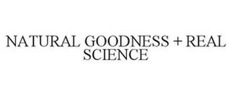 NATURAL GOODNESS + REAL SCIENCE