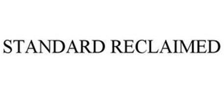 STANDARD RECLAIMED
