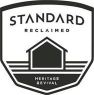 STANDARD RECLAIMED HERITAGE REVIVAL