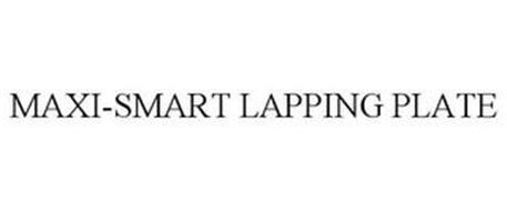 MAXI-SMART LAPPING PLATE