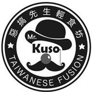 MR. KUSO TAIWANESE FUSION
