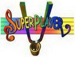 SUPERPLAYER