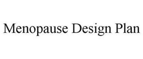 MENOPAUSE DESIGN PLAN