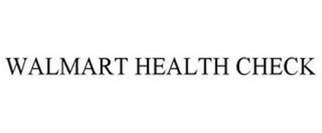WALMART HEALTH CHECK