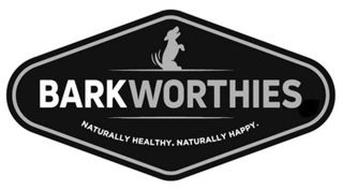 BARKWORTHIES NATURALLY HEALTHY. NATURALLY HAPPY.