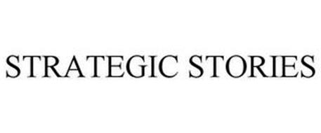 STRATEGIC STORIES