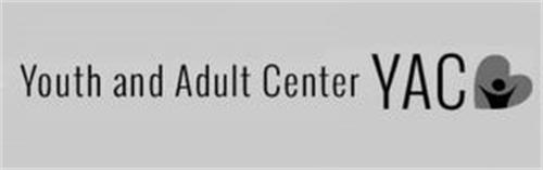 YOUTH AND ADULT CENTER YAC