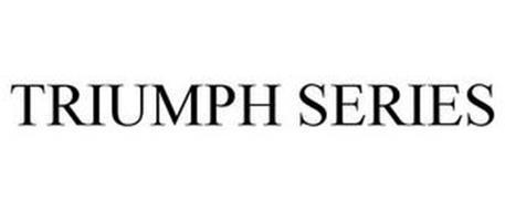 TRIUMPH SERIES