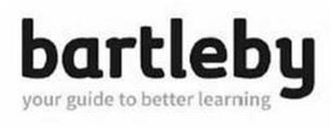 BARTLEBY YOUR GUIDE TO BETTER LEARNING