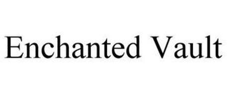 ENCHANTED VAULT