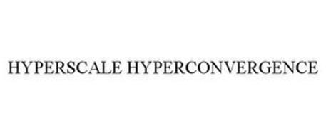 HYPERSCALE HYPERCONVERGENCE