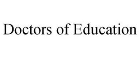DOCTORS OF EDUCATION