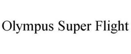 OLYMPUS SUPER FLIGHT