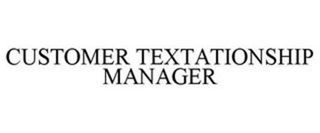 CUSTOMER TEXTATIONSHIP MANAGER