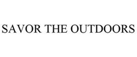 SAVOR THE OUTDOORS