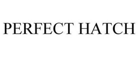 PERFECT HATCH