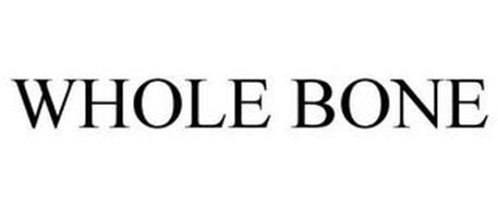 WHOLE BONE