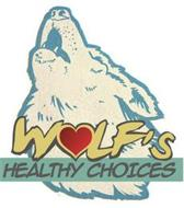 WOLF'S HEALTHY CHOICES